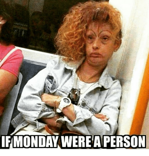 if-monday-were-a-person-23584006.png
